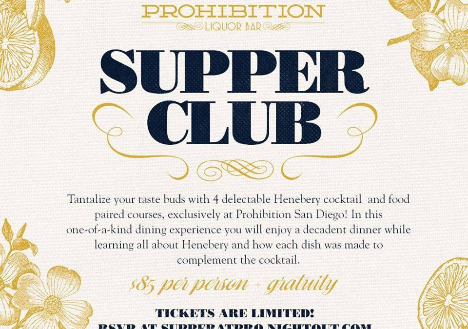 Prohibition Supper Club – Henebery
